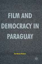 Film and Democracy in Paraguay