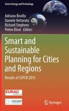 Smart and Sustainable Planning for Cities and Regions: Results of SSPCR 2015