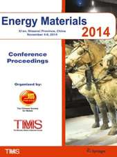 Energy Materials 2014: Conference Proceedings