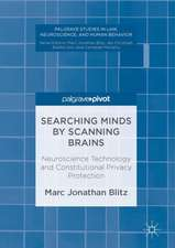 Searching Minds by Scanning Brains: Neuroscience Technology and Constitutional Privacy Protection