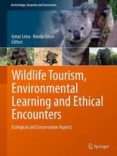 Wildlife Tourism, Environmental Learning and Ethical Encounters: Ecological and Conservation Aspects