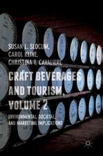 Craft Beverages and Tourism, Volume 2: Environmental, Societal, and Marketing Implications