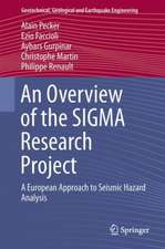 An Overview of the SIGMA Research Project: A European Approach to Seismic Hazard Analysis