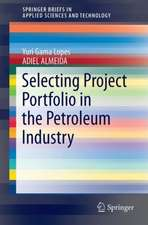 Selecting Project Portfolio in the Petroleum Industry
