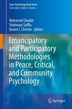 Emancipatory and Participatory Methodologies in Peace, Critical, and Community Psychology