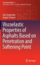 Viscoelastic Properties of Asphalts Based on Penetration and Softening Point