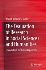 The Evaluation of Research in Social Sciences and Humanities: Lessons from the Italian Experience