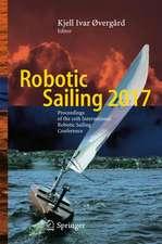 Robotic Sailing 2017: Proceedings of the 10th International Robotic Sailing Conference