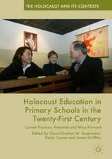 Holocaust Education in Primary Schools in the Twenty-First Century: Current Practices, Potentials and Ways Forward