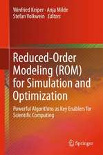Reduced-Order Modeling (ROM) for Simulation and Optimization: Powerful Algorithms as Key Enablers for Scientific Computing