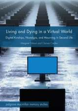 Living and Dying in a Virtual World: Digital Kinships, Nostalgia, and Mourning in Second Life