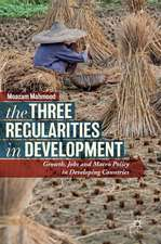 The Three Regularities in Development: Growth, Jobs and Macro Policy in Developing Countries