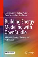 Building Energy Modeling with OpenStudio: A Practical Guide for Students and Professionals