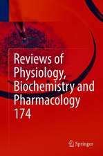 Reviews of Physiology, Biochemistry and Pharmacology Vol. 174