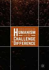Humanism and the Challenge of Difference