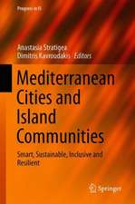 Mediterranean Cities and Island Communities: Smart, Sustainable, Inclusive and Resilient