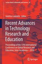 Recent Advances in Technology Research and Education: Proceedings of the 17th International Conference on Global Research and Education Inter-Academia – 2018