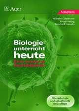 Biologieunterricht heute