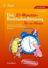 Eltern helfen ihrem Kind. Das 10-Minuten-Rechtschreibtraining