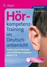 Hörkompetenz-Training im Deutschunterricht