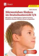 Hörverstehen fördern im Deutschunterricht 3-4