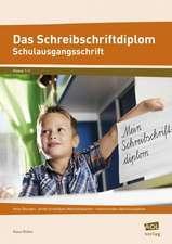 Das Schreibschriftdiplom - Schulausgangsschrift (SAS)