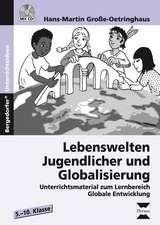 Lebenswelten Jugendlicher und Globalisierung