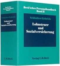 Beck'sches Personalhandbuch Bd. II: Lohnsteuer und Sozialversicherung. Inkl. 58. Ergänzungslieferung