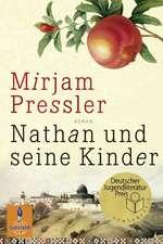 Nathan und seine Kinder: Carte premiată: Deutscher Jugendliteratur Preis