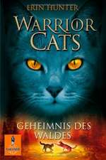 Warrior Cats Staffel 1/03. Geheimnis des Waldes