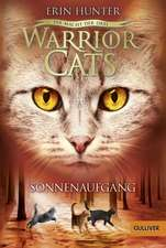 Warrior Cats Staffel 3/06. Die Macht der drei. Sonnenaufgang