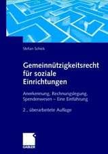 Gemeinnützigkeitsrecht für soziale Einrichtungen: Anerkennung, Rechnungslegung, Spendenwesen — Eine Einführung