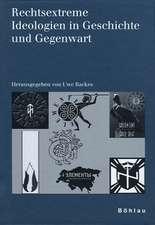Rechtsextreme Ideologien in Geschichte und Gegenwart