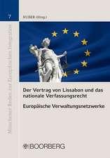 Der Vertrag von Lissabon und das nationale Verfassungsrecht