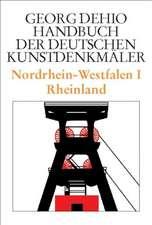 Nordrhein-Westfalen 1. Rheinland. Handbuch der Deutschen Kunstdenkmäler