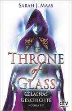 Throne of Glass Novellas 1-5 - Celaenas Geschichte
