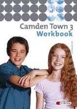 Camden Town 3. Workbook. Gymnasium