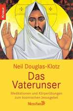 Douglas-Klotz, N: Vaterunser