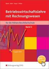 Betriebswirtschaftslehre mit Rechnungswesen für die Höhere Berufsfachschule 2. Nordrhein-Westfalen