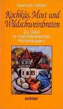 Kochkäs, Most und Wildschweinbraten. Zu Gast in mainfränkischen Wirtshäusern