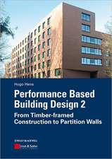 Performance Based Building Design 2: From Timber–framed Construction to Partition Walls
