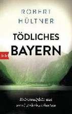 Tödliches Bayern