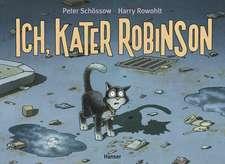 Ich, Kater Robinson