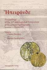 Epironde Proceedings of the 10th International Symposium of Byzantine Sigillography