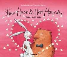 Frau Hase und Herr Hamster