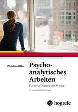 Psychoanalytisches Arbeiten