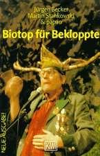 Biotop für Bekloppte