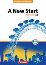 A New Start. Refresher A2. Neue Ausgabe. Coursebook mit Home Study Section, Home Study CD, Class CDs