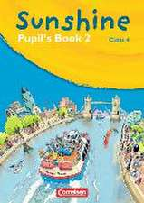 SUNSHINE 2. 4. Schuljahr. Pupil's Book. Allgemeine Ausgabe