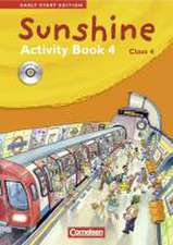 Sunshine - Early Start Edition 4. Activity Book mit Lieder-/Text-CD
